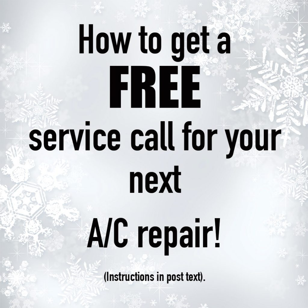 How to Get a FREE Service Call for your Next A/C Repair